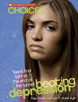 Beating Depression By Zucker, Faye/ Huebl, Joan E.